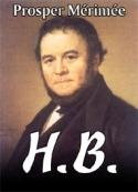 prosper mérimée: H.B
