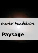 charles baudelaire: Paysage
