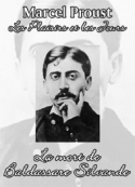 Marcel Proust: La mort de Baldassare Silvande