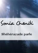 Sonia Cheniti: Shéhérazade parle