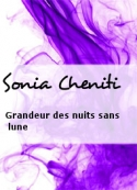 Sonia Cheniti: Grandeur des nuits sans lune