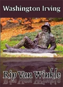 Washington Irving: Rip Van Winkle