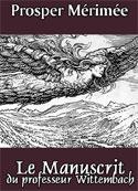 prosper mérimée: Le Manuscrit du professeur Wittembach (Lokis)