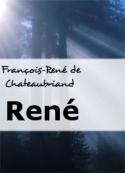 François-René de Chateaubriand: René