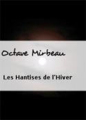 Octave Mirbeau: Les Hantises de l'Hiver