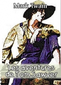 Mark Twain: Les Aventures de Tom Sawyer