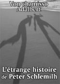 Von chamisso Adalbert: L'étrange histoire de Peter Schlemilh
