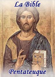 la bible - Pentateuque