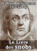 William makepeace Thackeray: Le Livre des snobs-Chap01-05