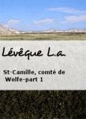 L.a. Lévêque: St-Camille, comté de Wolfe-part 1