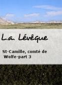 L.a. Lévêque: St-Camille, comté de Wolfe-part 3