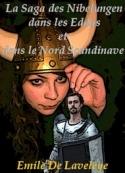 Emile De laveleye: La Saga des Nibelungen dans les Eddas et dans le Nord Scandinave