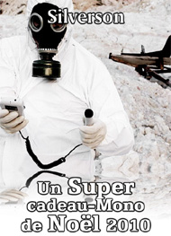 Illustration: Un Super cadeau-Mono de No�l 2010  - Silverson