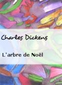 Charles Dickens: L'arbre de Noël