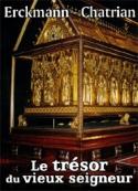 Erckmann chatrian: Le trésor du vieux seigneur