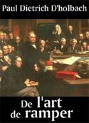 Paul dietrich D'holbach: De l'art de ramper