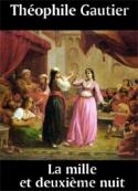théophile gautier: La mille et deuxième nuit