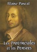 Blaise Pascal: Les Provinciales et les Pensées