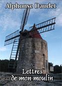 alphonse daudet: Lettres de mon moulin (Version2)