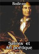 Boileau: Satires  et  Art poétique