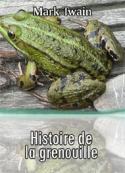Mark Twain: Histoire de la grenouille