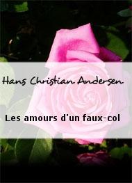 Hans Christian Andersen - Les amours d'un faux-col