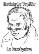 Rodolphe Topffer: Le Presbytère