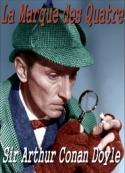 Arthur Conan Doyle: La Marque des Quatre