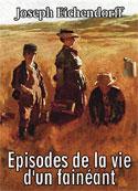 Joseph Eichendorff: Episodes de la vie d'un fainéant