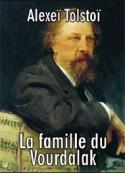 Alexeï Tolstoï: La famille du Vourdalak