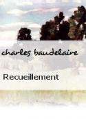 charles baudelaire: Recueillement