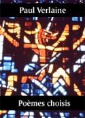 Paul Verlaine : poèmes choisis