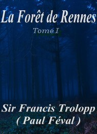Illustration: La Forêt de Rennes Tome 1er - Paul Féval