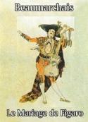 Beaumarchais: Le Mariage de Figaro