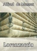 Alfred  de Musset : Lorenzaccio