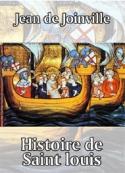 Jean de  Joinville: Histoire de Saint louis