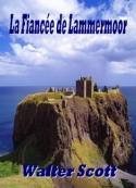 Walter Scott: La Fiancée de Lammermoor
