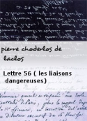 pierre choderlos de laclos: Lettre 56 ( les liaisons dangereuses)