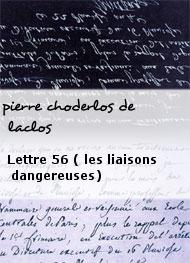 pierre choderlos de laclos - Lettre 56 ( les liaisons dangereuses)