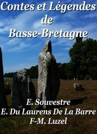 E. souvestre  E. du laurens de labarre  f. m. luzel - Contes et Légendes de Basse-Bretagne
