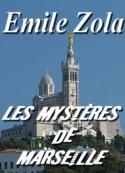 émile zola: Les Mystères de Marseille