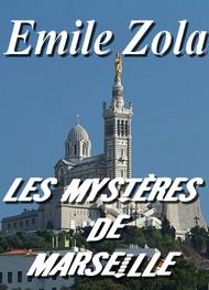 émile zola - Les Mystères de Marseille