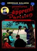 Arnould Galopin: Aventures d'un Apprenti Parisien Episode 30