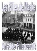 Aristide Filiatreault: Les Filles de Maska