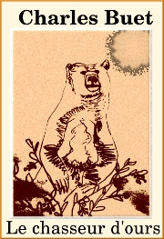 Illustration: Le chasseur d'Ours - Charles Buet