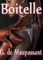 Guy de Maupassant: Boitelle