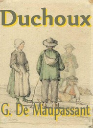 Illustration: Duchoux - Guy de Maupassant