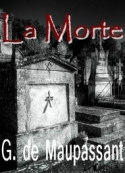 guy-de-maupassant-la-morte-seconde-version