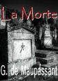 Guy de Maupassant: La morte seconde version