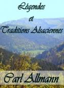 Carl Allmann: Légendes et Traditions Alsaciennes